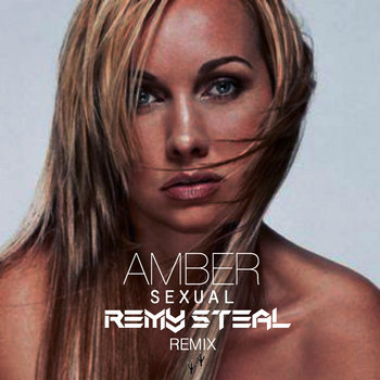 Amber//Steal - Sexual (Remy Steal Remix) cover art