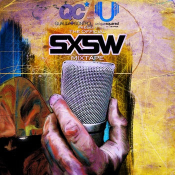 Unique Squared and QC Present: The Official SXSW Mixtape (EXPLICIT) cover art
