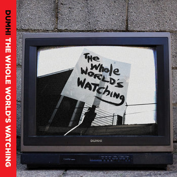 The Whole World's Watching Ep cover art