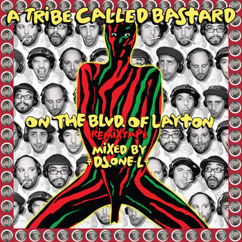 A Tribe Called Bastard - On the Blvd. of Layton cover art