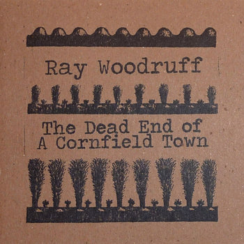 The Dead End Of A Cornfield Town cover art