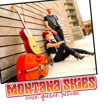 Montana Skies - cello.guitar.fusion tour sampler cover art