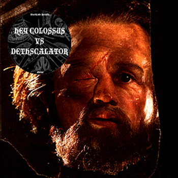 Hey Colossus vs Dethscalator cover art