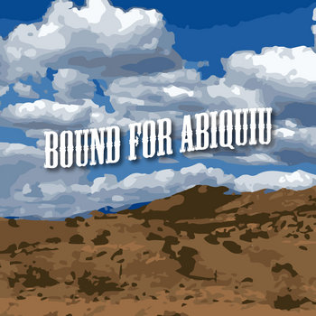 Bound for Abiquiu cover art