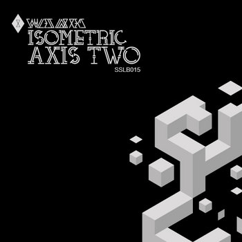 Isometric Axis Two [SSLB015] cover art