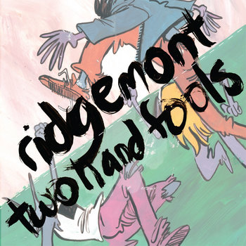 Ridgemont / Two Hand Fools Split cover art