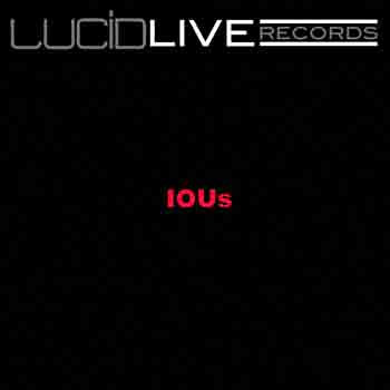IOUs LIVE @ LUCID cover art