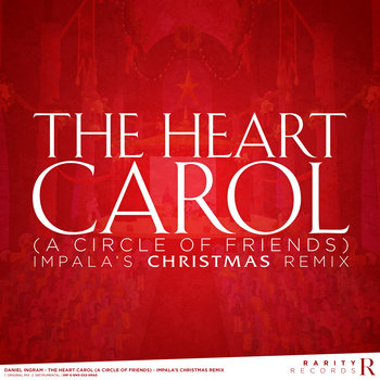The Heart Carol (A Circle of Friends) - Impala's Christmas Remix cover art