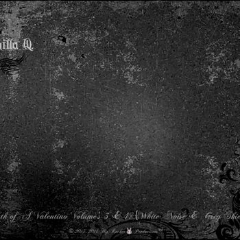 Death of A Valentino Volume's 3 & 4: {White Noise & Grey Skies} cover art