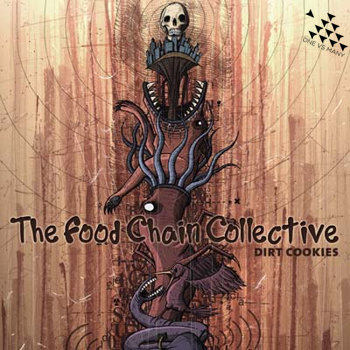 "The Food Chain Collective - ""Dirt Cookies"" cover art"