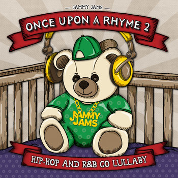 Once Upon A Rhyme 2: Hip-Hop and R&B Go Lullaby cover art