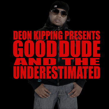 GoodDude and The UnderEstimated D1 cover art