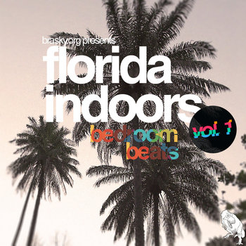 Florida Indoors, Vol 1: Bedroom Beats cover art