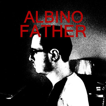 Albino Father cover art