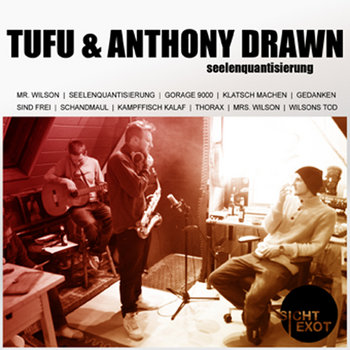 Tufu & Anthony Drawn - Seelenquantisierung cover art