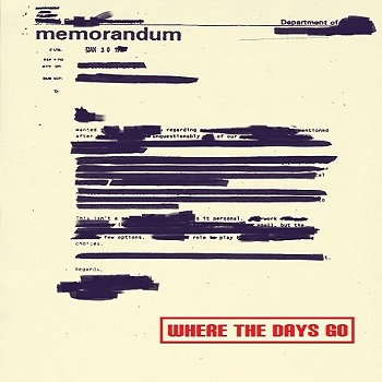 Memorandum/Where The Days Go cover art