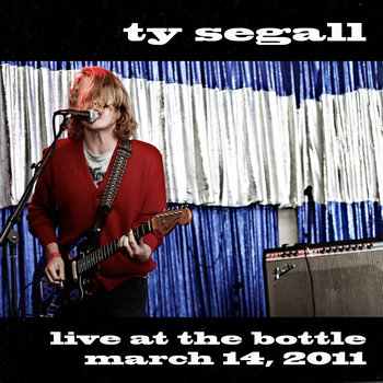 Ty Segall - March 14, 2011 cover art