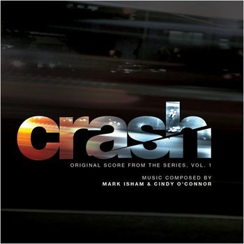 Crash (Original Score From The STARZ Series, Vol. 1) cover art