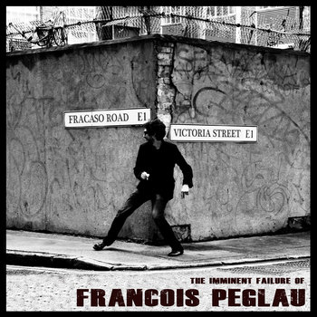 The Imminent Failure of Francois Peglau cover art