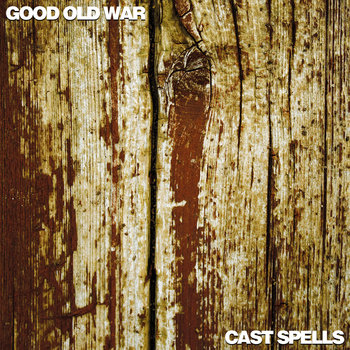 Cast Spells / Good Old War Split EP cover art