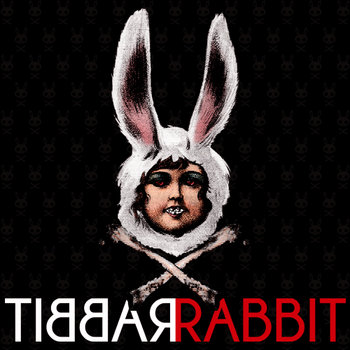 Tibbarabbit cover art