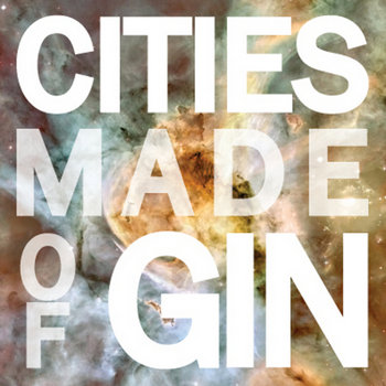 Cities Made of Gin cover art