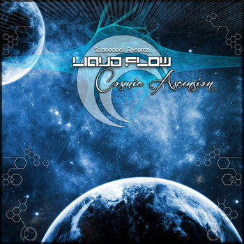 Liquid Flow - Cosmic Ascension EP cover art