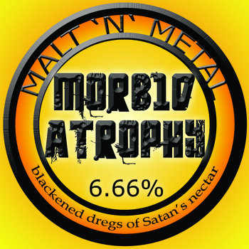 Morbid Atrophy - Malt 'N' Metal (EP) (2014)
