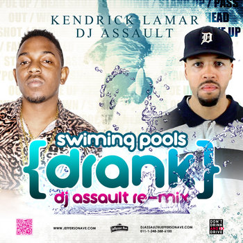 Kendric Lamar - Swimming Pools (Drank DJ Assault Remix) cover art