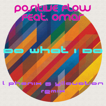 Do What I Do (feat. Omar) [ L Phonix & Yllavation remix] cover art