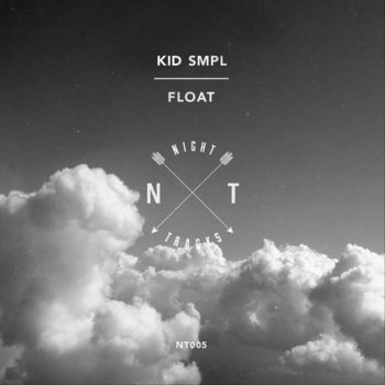 (NT005) Kid Smpl - Float cover art