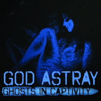 Ghosts In Captivity cover art