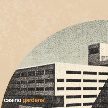 CASINO GARDENS cover art