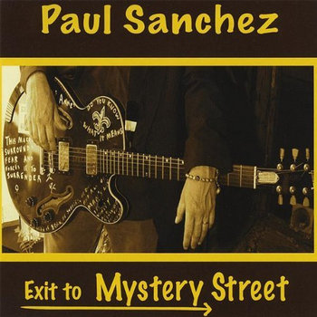 Paul Sanchez - Exit To Mystery Street cover art