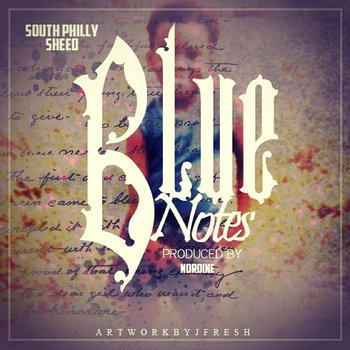 South Philly Sheed - Blue Notes (prod. Nordinomouk) cover art