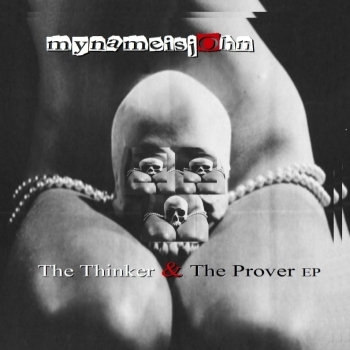 'The Thinker & The Prover' EP cover art