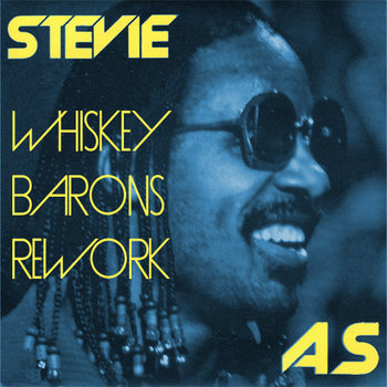 Whiskey Barons Stevie As Rework cover art