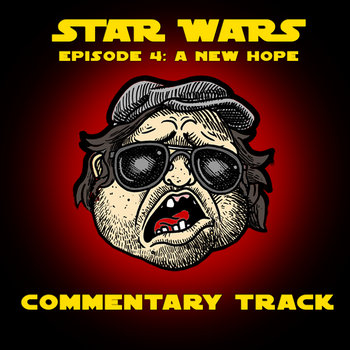 Mr. Plinkett's Star Wars Episode 4: A New Hope Commentary cover art