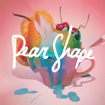 Pear Shape cover art