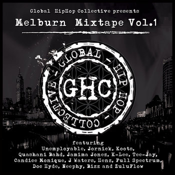 Global Hip Hop Collective (GHC) Presents: Melburn Mixtape Vol.1 cover art