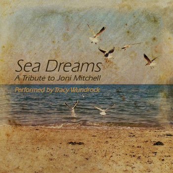 Sea Dreams - A Tribute to Joni Mitchell cover art
