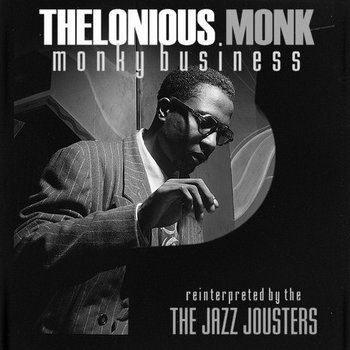 Monky Busniess - Thelonious Monk reinterpreted cover art