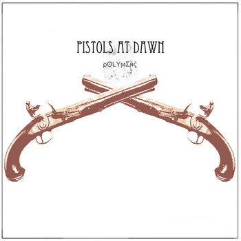 Pistols At Dawn [Maxi Single] cover art
