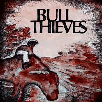 Bull Thieves cover art