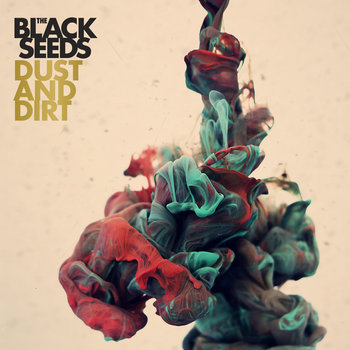 Dust And Dirt: CD + Digital (NZ/Aus Only) cover art