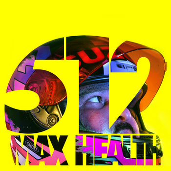 512 Max Health cover art