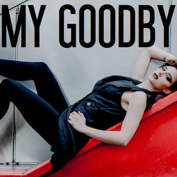 My Goodbye cover art