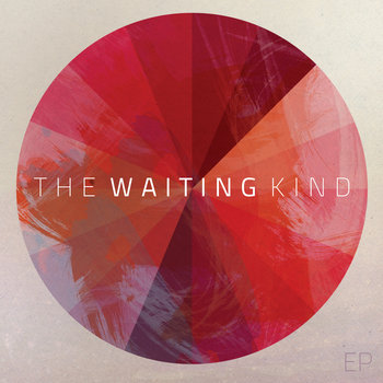 The Waiting Kind EP cover art