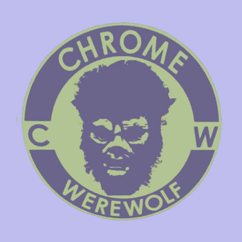 Chrome Werewolf Sampler cover art