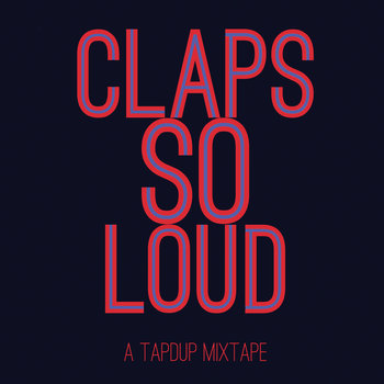 CLAPS SO LOUD cover art